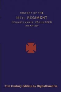 187th Pennsylvania Volunteer Infantry 1st Battalion Civil War